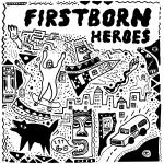 Firstborn Heroes